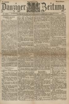Danziger Zeitung. Jg.26, № 14683 (21 Juni 1884) - Morgen=Ausgabe.