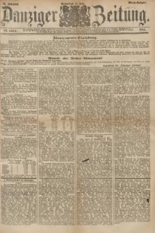 Danziger Zeitung. Jg.26, № 14684 (21 Juni 1884) - Abend=Ausgabe. + dod.