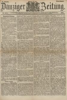 Danziger Zeitung. Jg.26, № 14686 (23 Juni 1884) - Abend=Ausgabe.