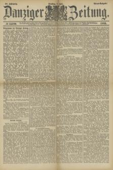 Danziger Zeitung. Jg.28, № 15320 (7 Juli 1885) - Abend=Ausgabe.