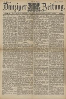 Danziger Zeitung. Jg.28, № 16116 (23 Oktober 1886) - Morgen=Ausgabe.
