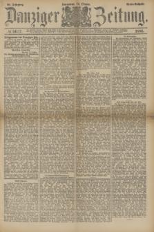 Danziger Zeitung. Jg.28, № 16117 (23 Oktober 1886) - Abend=Ausgabe.