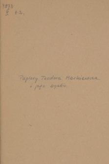 Akta rodziny Markiewiczów. T. 2, Akta osobiste Teodora Markiewicza i jego synów z lat 1802-1896