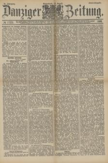 Danziger Zeitung. Jg.31, № 17231 (18 August 1888) - Abend-Ausgabe.