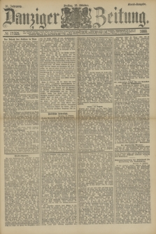 Danziger Zeitung. Jg.31, № 17325 (12 Oktober 1888) - Abend-Ausgabe.