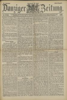 Danziger Zeitung. Jg.32, № 17643 (20 April 1889) - Abend-Ausgabe + dod.