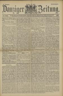 Danziger Zeitung. Jg.32, № 17645 (24 April 1889) - Abend-Ausgabe + dod.