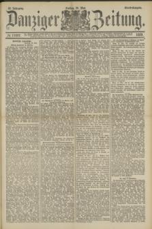 Danziger Zeitung. Jg.32, № 17697 (24 Mai 1889) - Abend-Ausgabe. + dod.
