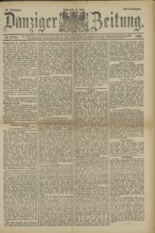 Danziger Zeitung. Jg.32, № 17715 (5 Juni 1889) - Abend-Ausgabe.