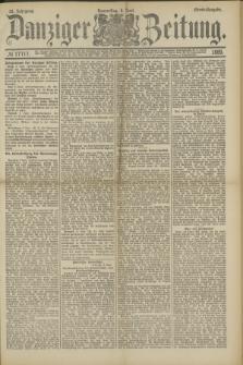 Danziger Zeitung. Jg.32, № 17717 (6 Juni 1889) - Abend-Ausgabe.