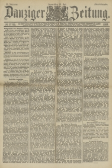 Danziger Zeitung. Jg.32, № 17775 (11 Juli 1889) - Abend-Ausgabe.