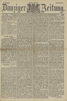 Danziger Zeitung. Jg.32, № 17801 (26 Juli 1889) - Abend-Ausgabe.