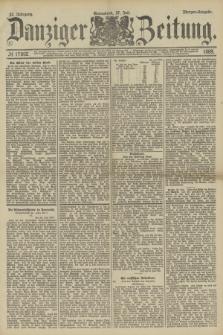 Danziger Zeitung. Jg.32, № 17802 (27 Juli 1889) - Morgen-Ausgabe.