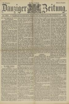 Danziger Zeitung. Jg.32, № 17812 (2 August 1889) - Morgen-Ausgabe.