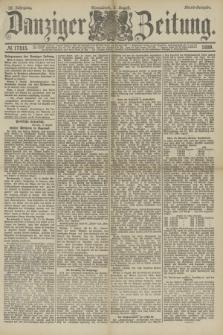 Danziger Zeitung. Jg.32, № 17815 (3 August 1889) - Abend-Ausgabe.