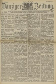Danziger Zeitung. Jg.32, № 17851 (24 August 1889) - Abend-Ausgabe.