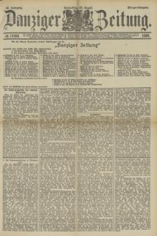 Danziger Zeitung. Jg.32, № 17858 (29 August 1889) - Morgen-Ausgabe.