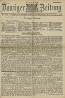 Danziger Zeitung. Jg.32, № 17862 (31 August 1889) - Morgen-Ausgabe.