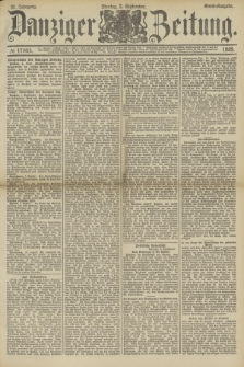 Danziger Zeitung. Jg.32, № 17865 (2 September 1889) - Abend-Ausgabe. + dod.