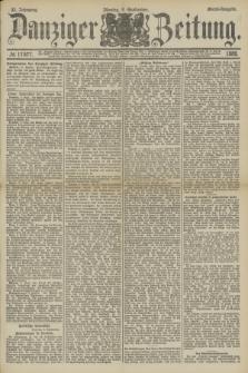 Danziger Zeitung. Jg.32, № 17877 (9 September 1889) - Abend-Ausgabe.