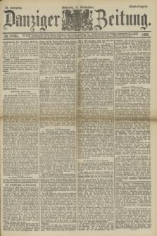 Danziger Zeitung. Jg.32, № 17881 (11 September 1889) - Abend-Ausgabe.