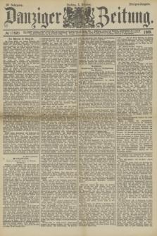 Danziger Zeitung. Jg.32, № 17920 (4 Oktober 1889) - Morgen-Ausgabe.