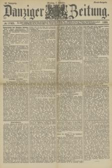 Danziger Zeitung. Jg.32, № 17925 (7 Oktober 1889) - Abend-Ausgabe.