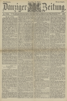 Danziger Zeitung. Jg.32, № 17930 (10 Oktober 1889) - Morgen-Ausgabe.