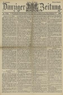 Danziger Zeitung. Jg.32, № 17938 (15 Oktober 1889) - Morgen-Ausgabe.