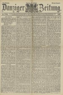 Danziger Zeitung. Jg.32, № 17948 (20 Oktober 1889) - Morgen-Ausgabe. + dod.