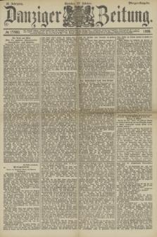 Danziger Zeitung. Jg.32, № 17960 (27 Oktober 1889) - Morgen-Ausgabe. + dod.