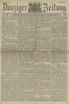 Danziger Zeitung. Jg.32, № 17961 (28 Oktober 1889) - Abend-Ausgabe. + dod.