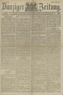 Danziger Zeitung. Jg.32, № 17962 (29 Oktober 1889) - Morgen-Ausgabe.