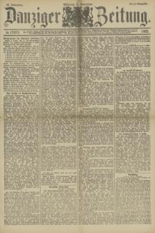 Danziger Zeitung. Jg.32, № 17977 (6 November 1889) - Abend-Ausgabe. + dod.