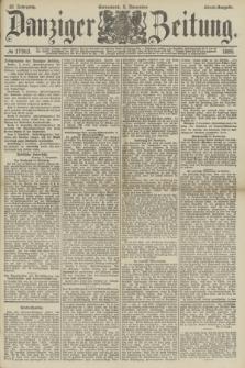 Danziger Zeitung. Jg.32, № 17983 (9 November 1889) - Abend-Ausgabe. + dod.