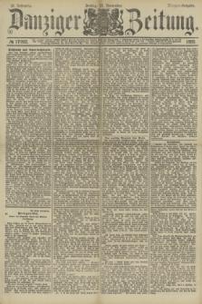Danziger Zeitung. Jg.32, № 17992 (15 November 1889) - Morgen-Ausgabe.