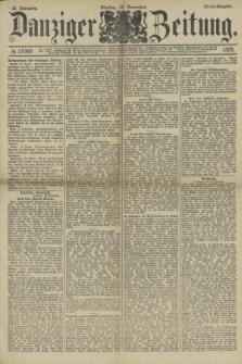 Danziger Zeitung. Jg.32, № 17999 (19 November 1889) - Abend-Ausgabe. + dod.