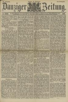 Danziger Zeitung. Jg.32, № 18005 (22 November 1889) - Abend-Ausgabe.