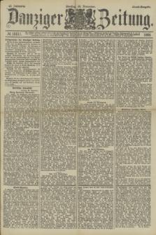 Danziger Zeitung. Jg.32, № 18011 (26 November 1889) - Abend-Ausgabe. + dod.