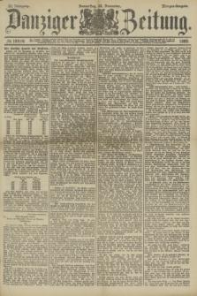 Danziger Zeitung. Jg.32, № 18014 (28 November 1889) - Morgen-Ausgabe.