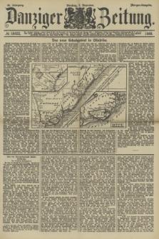 Danziger Zeitung. Jg.32, № 18022 (3 Dezember 1889) - Morgen-Ausgabe.