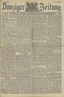 Danziger Zeitung. Jg.32, № 18035 (10 Dezember 1889) - Abend-Ausgabe. + dod.