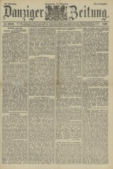 Danziger Zeitung. Jg.32, № 18043 (14 Dezember 1889) - Abend-Ausgabe.