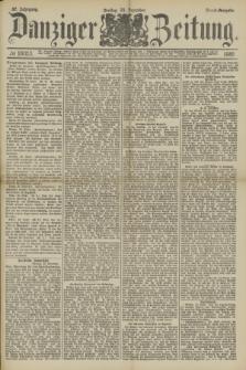 Danziger Zeitung. Jg.32, № 18053 (20 Dezember 1889) - Abend-Ausgabe. + dod.