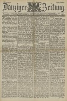 Danziger Zeitung. Jg.32, № 18055 (21 Dezember 1889) - Abend-Ausgabe. + dod.