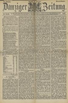 Danziger Zeitung. Jg.32, № 18064 (29 Dezember 1889) - Morgen-Ausgabe. + dod.