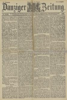 Danziger Zeitung. Jg.32, № 18085 (11 Januar 1890) - Abend-Ausgabe.