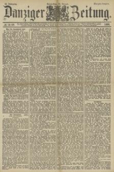 Danziger Zeitung. Jg.32, № 18104 (23 Januar 1890) - Morgen-Ausgabe.