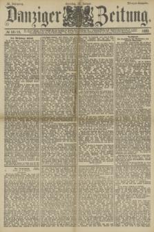 Danziger Zeitung. Jg.32, № 18110 (26 Januar 1890) - Morgen-Ausgabe. + dod.