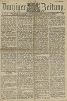 Danziger Zeitung. Jg.32, № 18112 (28 Januar 1890) - Morgen-Ausgabe.
